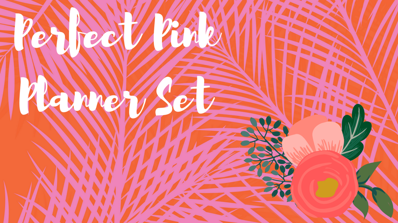 Perfect Pink Planner Set