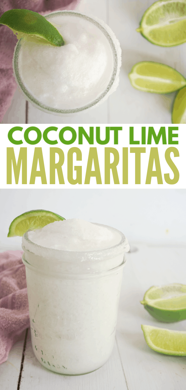 a collage of coconut lime margarita in mason jar with lime wedge garnish and more lime wedges and a pink dishcloth in background on a white wood table with title text reading Coconut Lime Margaritas