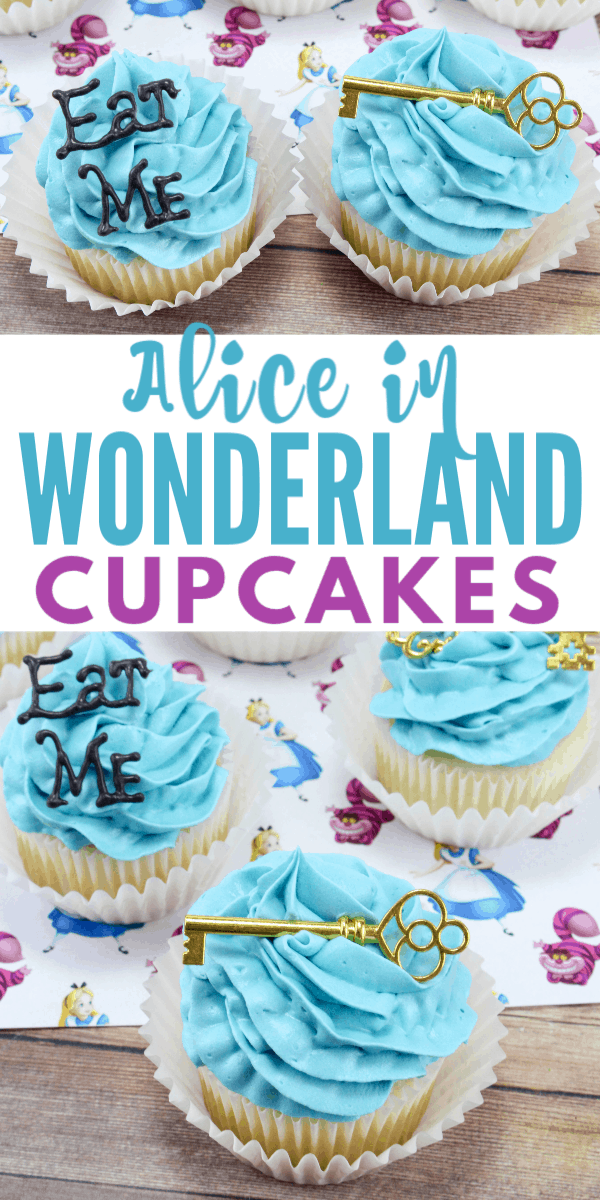 a collage of Alice in Wonderland Cupcakes with the words Eat Me on a couple of them and a gold key on a couple of them, all on an Alice In Wonderland paper on a wood table with title text reading Alice in Wonderland Cupcakes