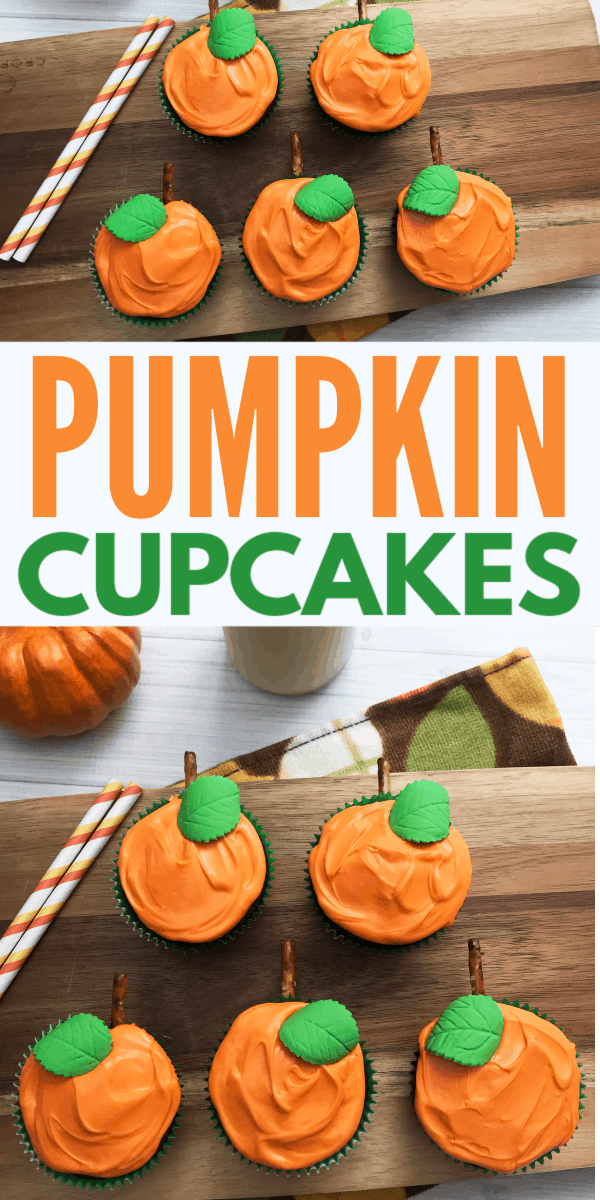 a collage of cupcakes decorated with orange frosting, green candy leaf, and pretzel stem to look like pumpkins on a wood slat next to two straws with title text reading Pumpkin Cupcakes